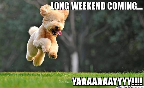 Long-Weekend-Coming
