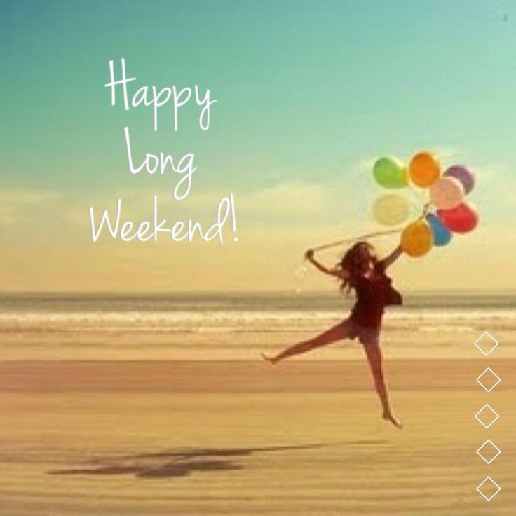 happy-long-weekend2