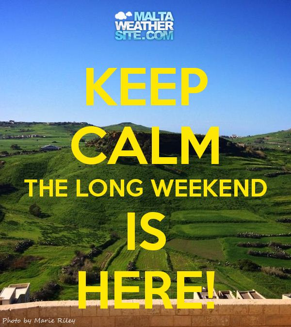 keep-calm-the-long-weekend-is-here