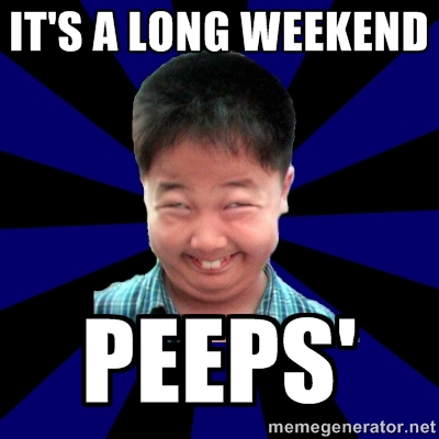 long weekend peeps