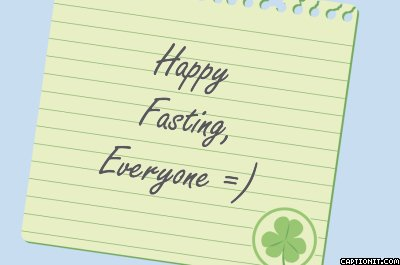 happy fasting everyone