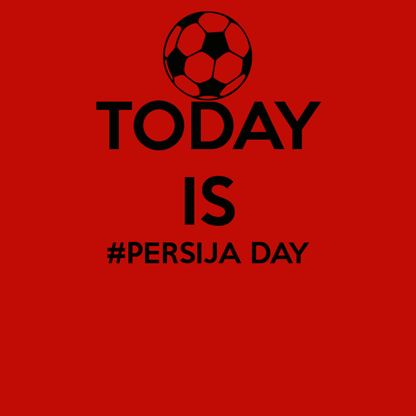 today-is-persija-day.jpg